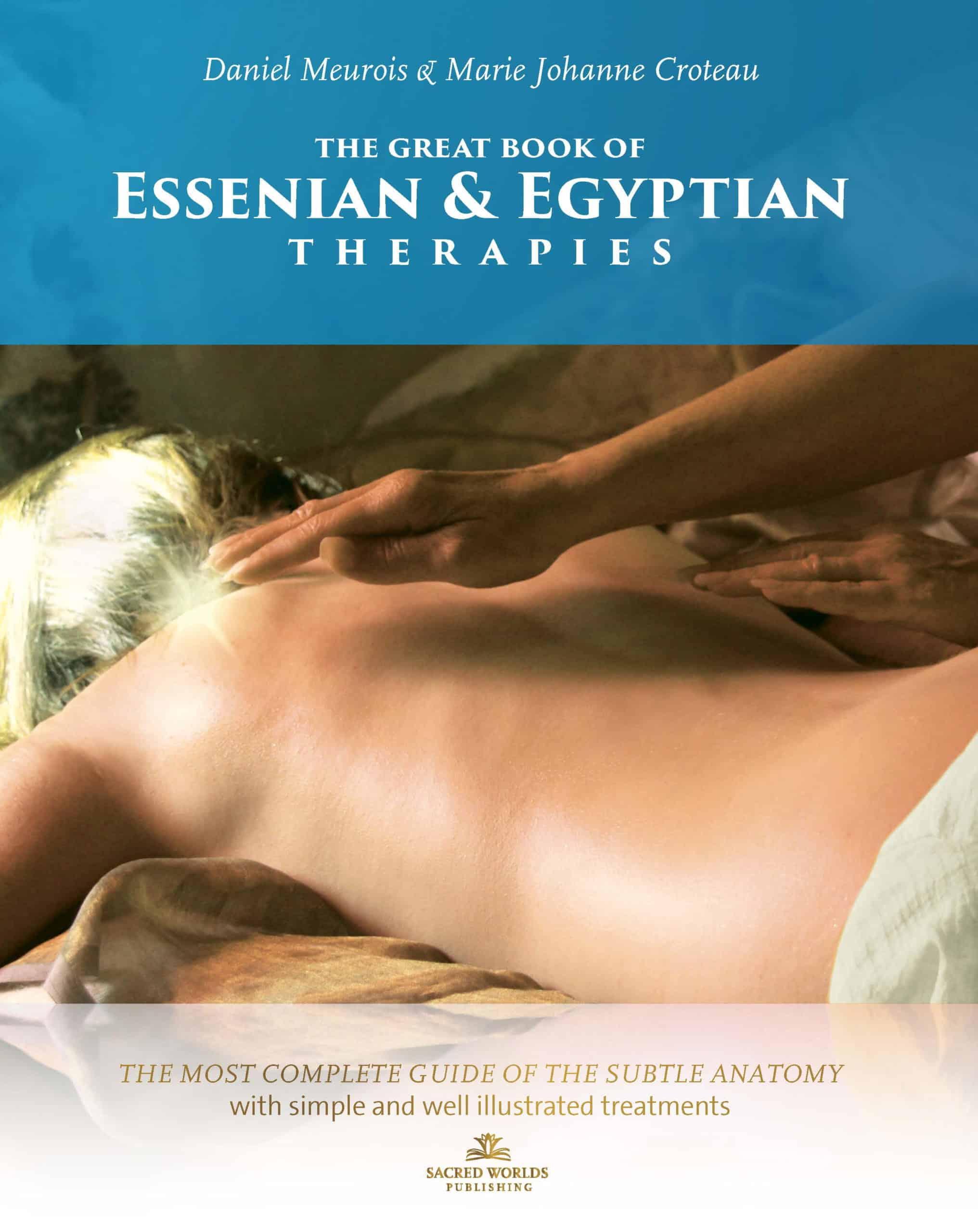 Compendio du Terapie Egizie ed Essene Daniel Meurois Marie-Johanne Croteau